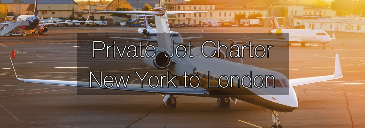 Private Jet Charter from New York to London