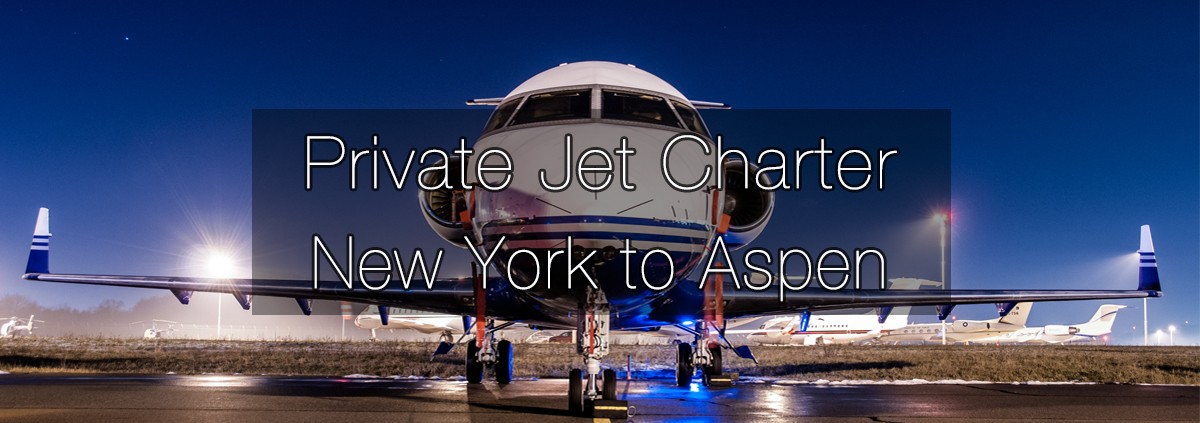 Private Jet Charter New York to Aspen