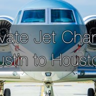 Private Jet Charter Austin to Houston